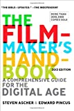 The Filmmakers Handbook: A Comprehensive Guide for the Digital Age: 2013 Edition