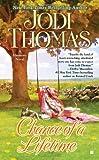 Chance of a Lifetime (Harmony, Book 5) (0425250520) by Thomas, Jodi