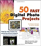 img - for 50 Fast Digital Photo Projects book / textbook / text book