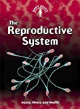 img - for The Reproductive System (Body Focus) book / textbook / text book