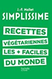 """Afficher """"Les Recettes végétariennes les plus faciles du monde"""""""