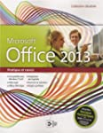 Office 2013, Pratique et concis : Com...