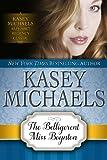 The Belligerent Miss Boynton (Kasey Michaels Alphabet Regency Romance Book 1)