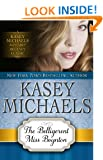 The Belligerent Miss Boynton (Kasey Michaels Alphabet Regency Romance)
