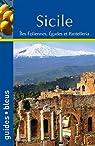 Sicile : Iles éoliennes, Egades et Pantelleria