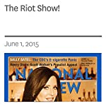 The Riot Show!   Heather Mac Donald