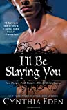 Ill Be Slaying You (Night Watch)