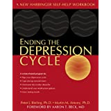 Ending the Depression Cycle: A Step-by-Step Guide for Preventing Relapse ~ Martin M. Antony