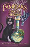 img - for The Familiars #3: Circle of Heroes book / textbook / text book