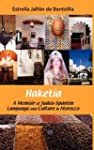 Haketia: A Memoir of Judeo-Spanish La...