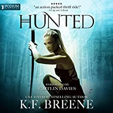 Hunted: The Warrior Chronicles, Book 2 Audiobook by K. F. Breene Narrated by Caitlin Davies
