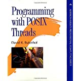 Programming with POSIX® Threads (Addison-Wesley Professional Computing Series)David R. Butenhof�ɂ��