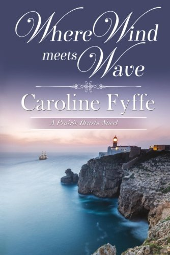 where-wind-meets-wave-a-prairie-hearts-novel-volume-6
