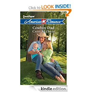 Free Kindle Book: Cowboy Dad, by Cathy McDavid. Publisher: Harlequin American Romance (August 1, 2012)