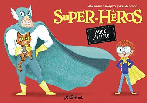 Super-héros – Mode d'emploi