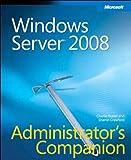 Windows Server 2008 Administrator's Companion (Admin Companion)