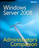 Windows Server 2008 Administrator's Companion (Admin Companion)