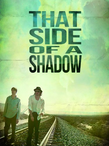 That Side of a Shadow