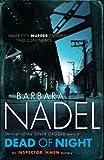 Dead of Night (Inspector Ikmen Mysteries) (0755371666) by Nadel, Barbara