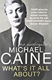 Michael Caine What's It All About?