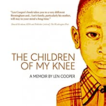 The Children of My Knee Audiobook by Len Cooper Narrated by Len Cooper