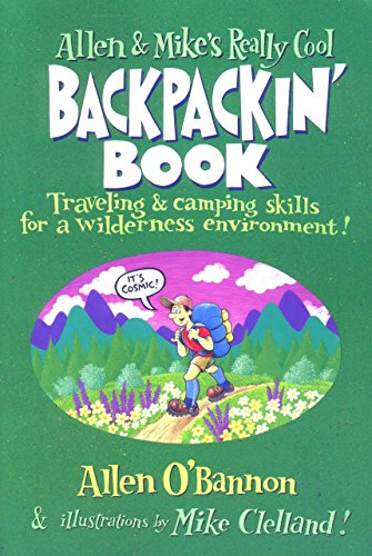 Allen & Mike's Really Cool Backpackin' Book:...