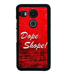 Dope Shope 2D Hard Polycarbonate Designer Back Case Cover for LG Nexus 5X :: LG Google Nexus 5X New
