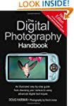 The Digital Photography Handbook: An...