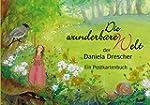 Die wunderbare Welt der Daniela Dresc...