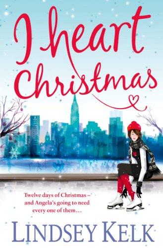 Lindsey Kelk - I Heart Christmas