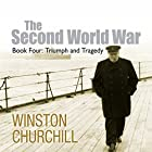 The Second World War: Triumph and Tragedy Hörbuch von Winston Churchill Gesprochen von: Christian Rodska