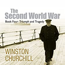 The Second World War: Triumph and Tragedy Audiobook by Winston Churchill Narrated by Christian Rodska