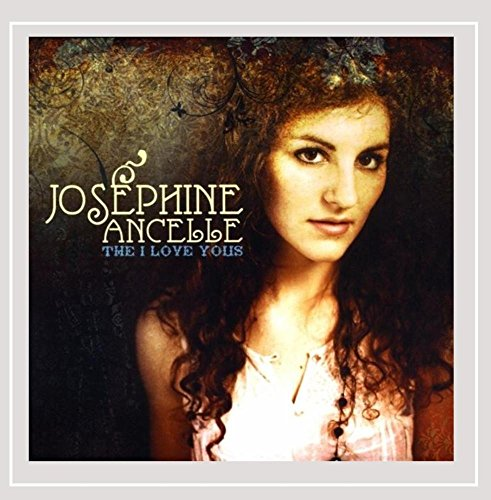 Joséphine Ancelle - The I Love Yous