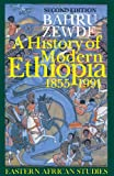 A History of Modern Ethiopia, 1855–1991: Second Edition (Eastern African Studies)