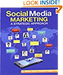 Social Media Marketing: A Strategic A...