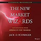 The New Market Wizards: Conversations with America's Top Traders Hörbuch von Jack D. Schwager Gesprochen von: DJ Holte