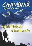 echange, troc Remy Drieux - Chamonix - Special Balades et Randonnées