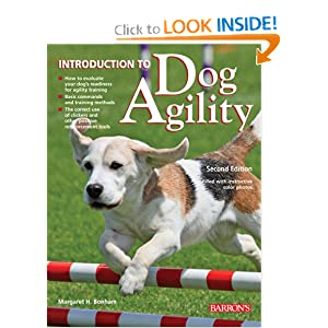 Introduction to Dog Agility Margaret H. Bonham