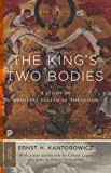 img - for The King's Two Bodies: A Study in Medieval Political Theology (Princeton Classics) book / textbook / text book
