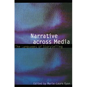 Narrative across Media: The Languages of Storytelling (Frontiers of Narrative)