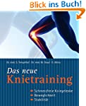 Das neue Knietraining: Schmerzfreie K...