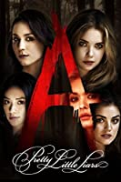 Pretty Little Liars - Season 6