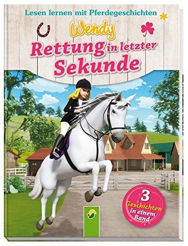 wendy-rettung-in-letzter-sekunde-lesen-lernen-mit-pferdegeschichten-3-geschichten-in-einem-band