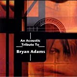 An Acoustic Tribute to Bryan Adamsby Various Artists