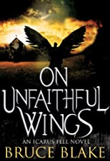 On Unfaithful Wings