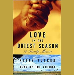 Love in the Driest Season Audiobook