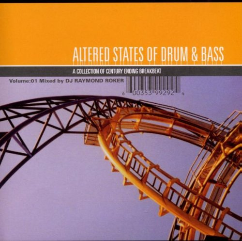 Raymond Roker Altered States of Drum & Bass jungle jump-up tech-step various artists DnB Audio CD