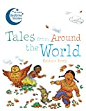 Tales from Around the World (10-Minute Bedtime Stories) (1843652072) by Percy, Graham