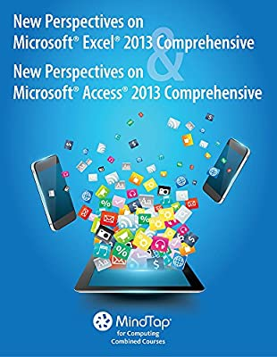MindTap Computing Online Courseware to Accompany New Perspectives on Microsoft Excel 2013, Comprehensive and New Perspectives on Microsoft Access 2013, Comprehensive [Instant Access], 1 term (6 months)