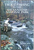Trout Fishing in the Shenandoah National Park: Harry W. Murray: 9780962255502: Amazon.com: Books